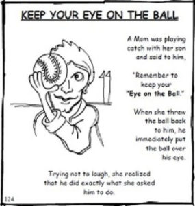 Cartoon showing how to keep your eye on the ball